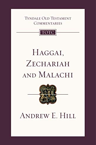 9781844745845: Haggai, Zechariah and Malachi (Tyndale Old Testament Commentary Series)