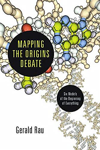 9781844746163: Mapping the Origins Debate: Six Models of the Beginning of Everything