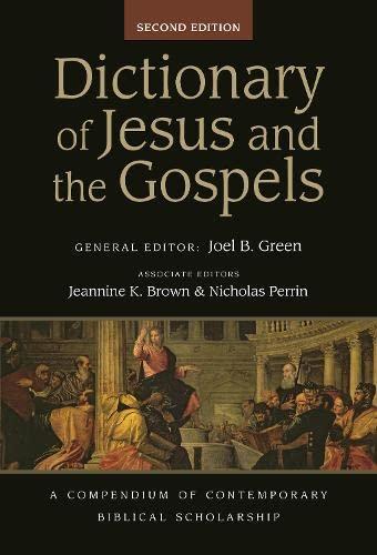 9781844748761: Dictionary of Jesus and the Gospels: A Compendium of Contemporary Biblical Scholarship (Black Dictionaries)