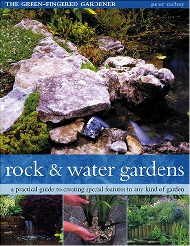 9781844760534: Rock and Water Gardens (The Green-Fingered Gardener)