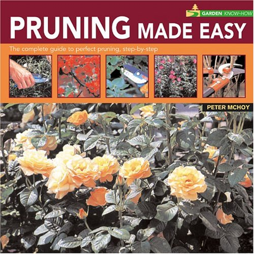 9781844760770: Garden Know How: Pruning Made Easy