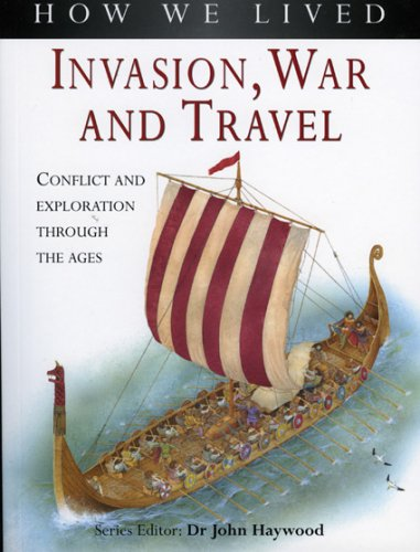 9781844760831: How We Lived: Invasion, Conquest & War