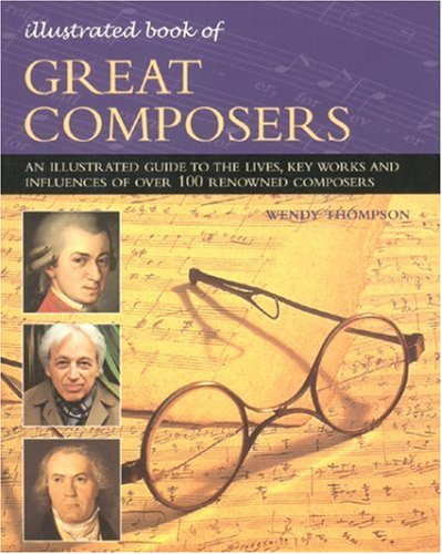 9781844760862: Great Composers (Illustrated Book of)
