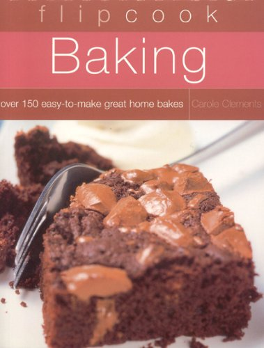 Flipcook: Baking (1844761029) by Clements, Carole