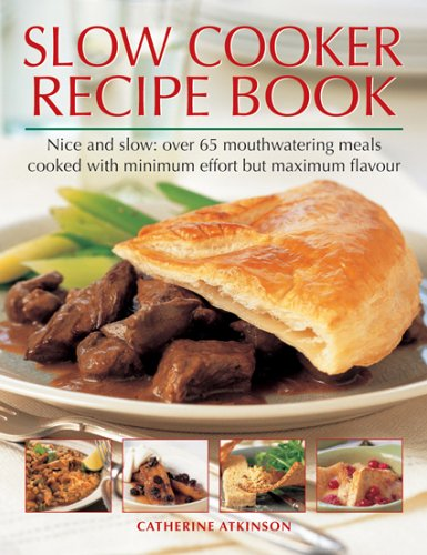 Slow Cooker Recipe Book (1844762165) by Atkinson, Catherine