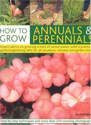 9781844762989: How to Grow Annuals & Perennials