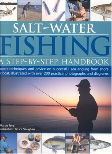 Salt Water Fishing (184476303X) by Tony Miles; Bruce Vaughan; Martin Ford