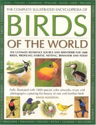 9781844763115: The Complete Illustrated Encyclopedia of Birds of the World