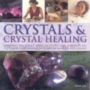 Crystals & Crystal Healing: Lilly, Simon
