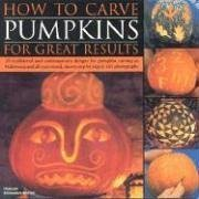 9781844763214: How to Carve Pumpkins for Great Results