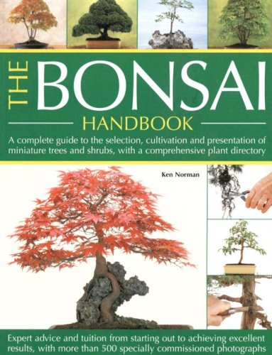 9781844763313: The Bonsai Handbook: A Complete Guide To The Techniques, Design, Care And Cultivation Of Miniature Trees And Shrubs