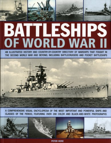 Battleships of World War II: An illustrated history and country-by-country directory of warships, ...