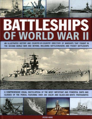 Battleships of World War II: An Illustrated: Captain Peter Hore