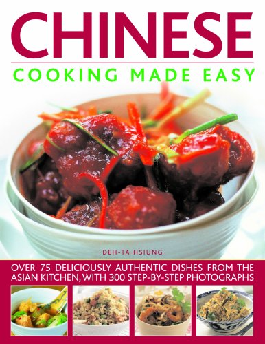 9781844764662: Chinese Cooking Made Easy: Over 75 Deliciously Authentic Dishes from the Asian Kitchen, with 300 Step-by-step Photographs