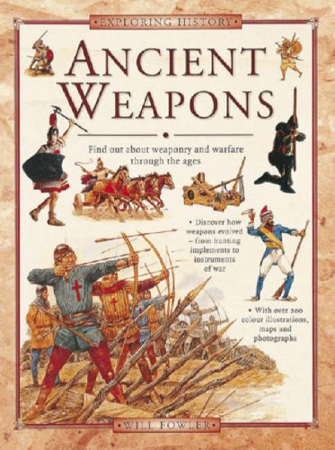 9781844764921: Exploring History: Ancient Weapons