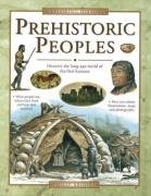Prehistoric Peoples: Discover the Long-ago World of: Brooks, Phillip