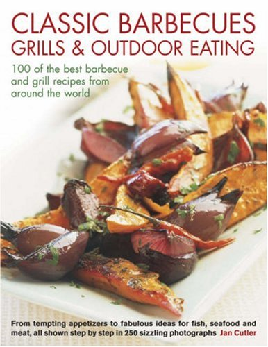 Classic Barbecues, Grills and Outdoor Eating100 of: Cutler, Jan