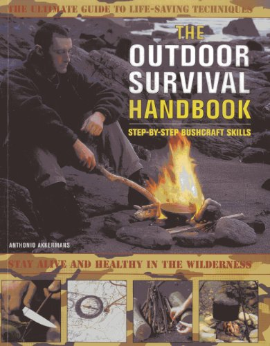 9781844765270: The Outdoor Survival Handbook Step-By-Step Bushcraft Skills: The ultimate guide to life-saving techniques