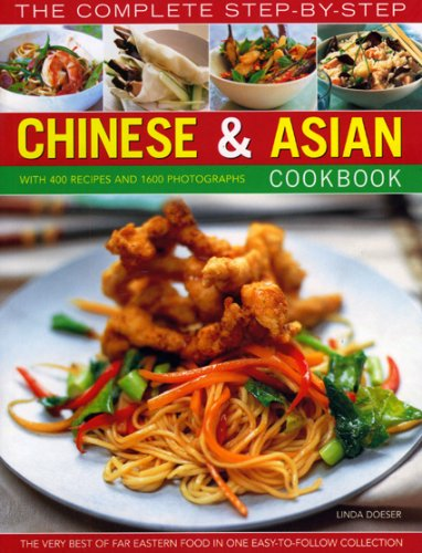 The Complete Step-by-Step Chinese & Asian Cookbook: Doeser, Linda