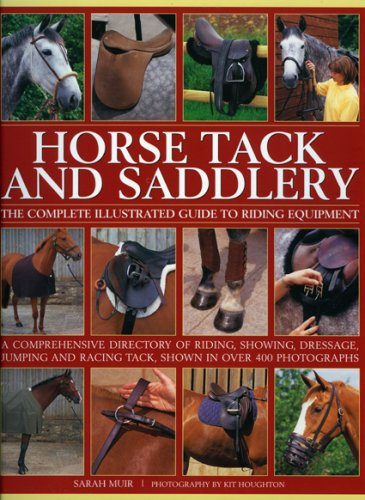 9781844766277: Horse Tack and Saddlery: The Complete Illustrated Guide to Riding Equipment