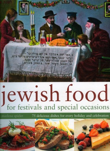 9781844766482: Jewish Food for Festivals and Special Occasions: 75 delicious dishes for every holiday and celebration