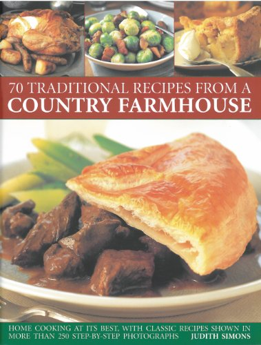 9781844767854: 70 Traditional Recipes from a Country Farmhouse