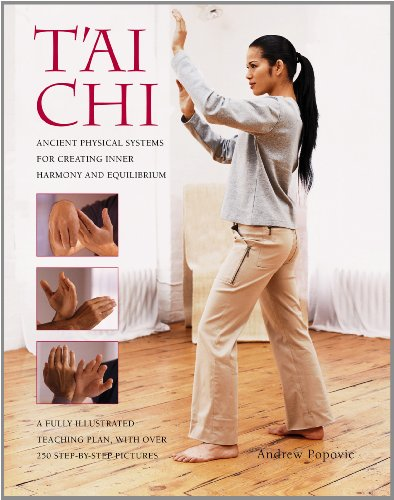 9781844768196: Tai Chi: Ancient physical systems for creating inner harmony and equilibrium