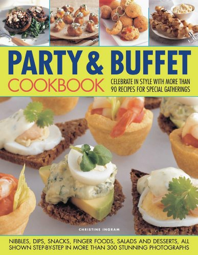 Party & Buffet Cookbook: Christine Ingram