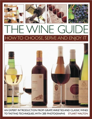 9781844768615: The Wine Guide: How to Choose, Serve and Enjoy It