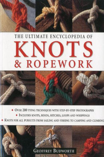 9781844768912: The Ultimate Encyclopedia of Knots and Ropework: Over 200 Tying Techniques with Step-by-Step Photographs