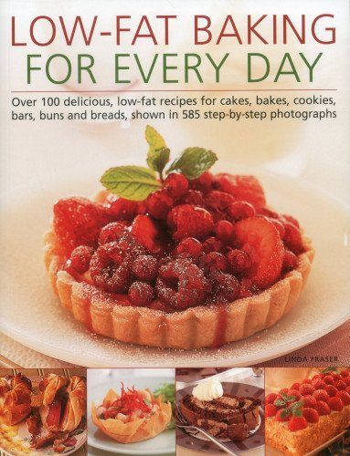Low-Fat Baking for Every Day: Fraser, Linda