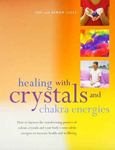 9781844770014: Healing with Crystals and Chakra Energies