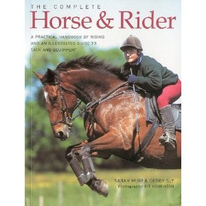 9781844770113: The Complete Horse and Rider