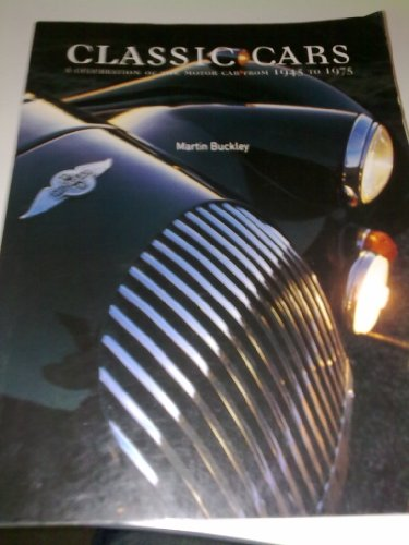 9781844770236: Classic Cars. A celebration of the motor car from 1945 to 1975