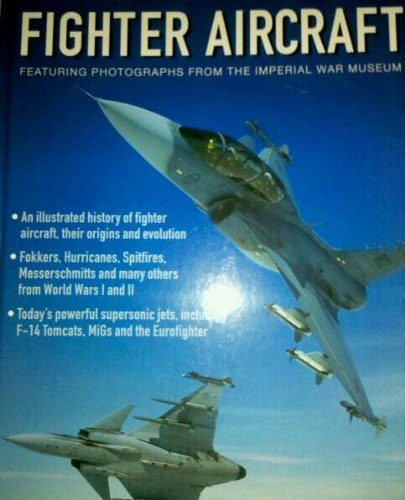 9781844770649: Fighter Aircraft Featuring Photographs from the Imperial War Museum