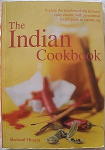 9781844770700: The Indian Cookbook by Shehzad Husain (2003) Paperback