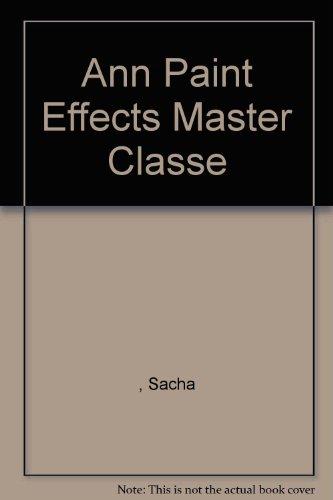 9781844771868: Ann Paint Effects Master Classe