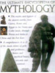 9781844772629: The Ultimate Encyclopedia of Mythology