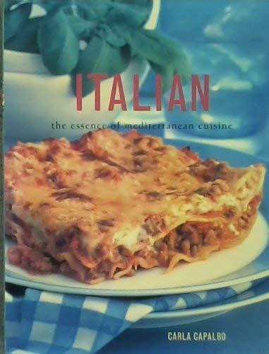 9781844772827: Italian - The Essence Of Mediterranean Cuisine