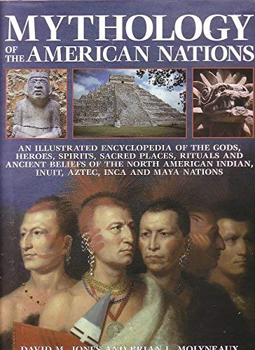 9781844773169: Mythology of the American Nations