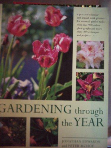 9781844773367: Gardening Through The Year