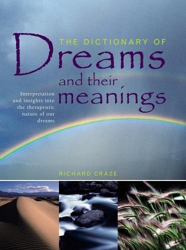 9781844773930: THE DICTIONARY OF DREAMS AND THEIR MEANINGS.