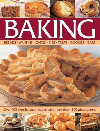 9781844774449: Baking: Breads, Muffins, Cakes, Pies, Tarts, Cookies, Bars