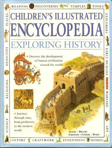 9781844774821: Children's Illustrated Encyclopedia: Exploring History