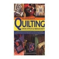 9781844775224: The Ultimate Book of Quilting Cross Stitch & Needlecraft