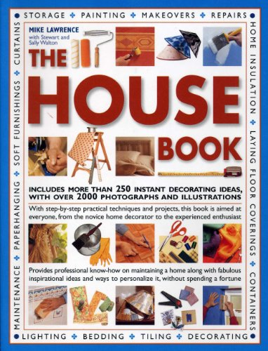 9781844775293: The House Book: Includes More Than 250 Instant Decorating Ideas, With over 2000 Photographs and Illustrations