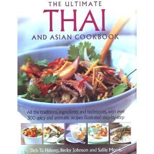 9781844775767: The Ultimate Thai and Asian Cookbook