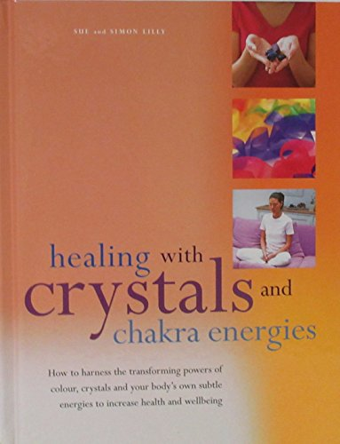 9781844776214: Healing with Crystals and Chakra Energies