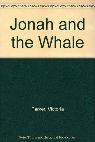 Jonah and the Whale: n/a