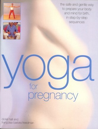 9781844777525: Yoga for Pregnancy